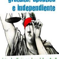 Opinión: Justicia gratuita e independiente