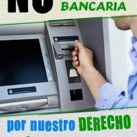 No a la dictadura bancaria